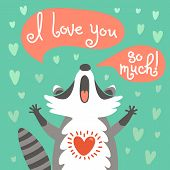 image of raccoon  - Card to the birthday or other holiday with cute raccoon and a declaration of love - JPG