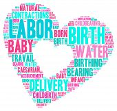 stock photo of birth  - Labor and birth heart shaped word cloud on a white background - JPG