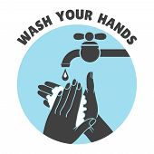 Wash your hands or safe hand washing vector symbol poster