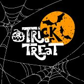 Trick Or Treat Quote And Halloween Design Elements. Vector Holiday Illustration. Hand Drawn Letters, poster
