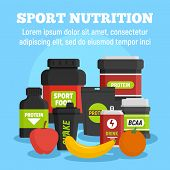 Sport Nutrition Concept Background. Flat Illustration Of Sport Nutrition Vector Concept Background F poster
