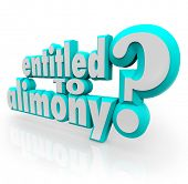 Entitled to Alimony 3d words as question for divorce lawyer or attorney who will fight to get you sp