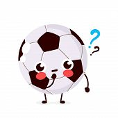 Cute Football Ball With Question Mark Character. Vector Flat Cartoon Character Illustration Icon Des poster