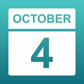 October 4. White Calendar On A Colored Background. Day On The Calendar. Fourth Of October. Blue Gree poster