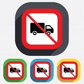 No Delivery truck sign icon. Cargo van symbol.