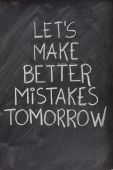 Let's Make Better Mistakes Tomorrow On Blackboard