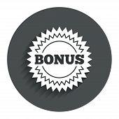 Bonus sign icon. Special offer star symbol