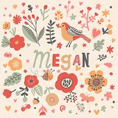 Bright card with beautiful name Megan in poppy flowers, bees and butterflies. Awesome female name design in bright colors. Tremendous vector background for fabulous designs