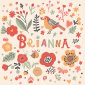 Bright card with beautiful name Brianna in poppy flowers, bees and butterflies. Awesome female name design in bright colors. Tremendous vector background for fabulous designs