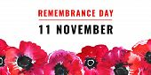Remembrance Day Design Concept. Poppy Flowers In A Row On The Bottom Of The Page And Title. Hand Dra poster