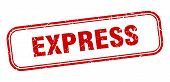 Express Stamp. Express Square Grunge Sign. Express poster