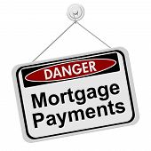 Dangers Of Having Mortgage Payment