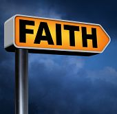 faith and trust pray to god and follow jesus and the holy bible road sign arrow
