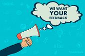 We Want Your Feedback In Speach Bubble, Megaphone In Businessman Hand poster