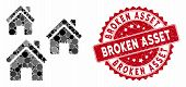Mosaic Village Buildings And Rubber Stamp Seal With Broken Asset Text. Mosaic Vector Is Designed Wit poster