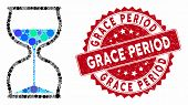 Collage Hourglass And Rubber Stamp Seal With Grace Period Caption. Mosaic Vector Is Designed With Ho poster