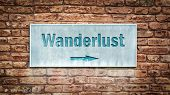 Street Sign The Direction Way To Wanderlust poster