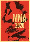 Mma 2020 Typographical Vintage Grunge Style Poster With Hand Drawn Silhouette Of Mixed Martial Arts  poster