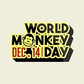Typography For World Monkey Day On 14 December With Monkey Head On o Character On Monkey Text poster