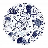 World Oceans Day. Sea Animals. Cute Jellyfish, Whale, Octopus, Starfish, Turtles And Hand Drawn Lett poster