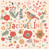 Bright card with beautiful name Jacqueline in poppy flowers, bees and butterflies. Awesome female name design in bright colors. Tremendous vector background for fabulous designs