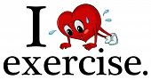 Illustration of I love exercise sign
