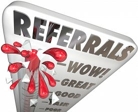 foto of clientele  - Referrals Word on a thermometer or gauge measuring the level or amount of new business - JPG