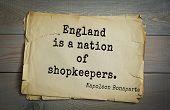 Постер, плакат: French emperor great general Napoleon Bonaparte 1769 1821 quote England is a nation of shopkeepe