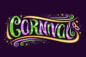 Vector Logo For Carnival Mardi Gras, Decorative Card With Curly Calligraphic Font, Design Swirls, Ye poster