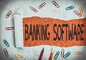 Conceptual Hand Writing Showing Banking Software. Business Photo Text Typically Refers To Core Banki poster