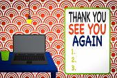Conceptual Hand Writing Showing Thank You See You Again. Business Photo Showcasing Appreciation Grat poster