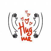 Hug Me. Happy Hug Day. Vector Illustration Of A Banner For National Hug Day. poster