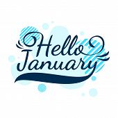 Hello January Quote. Welcome January Celebration Winter Illustration, Vector Design, Blue poster