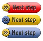 next step move or level button or icon