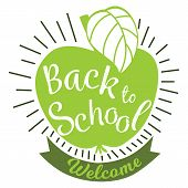 Welcome Back To School Label Apple. Back To School Colorful Doodle Lettering Sign Of Green Apple, Te poster