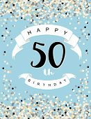 Happy 50th Birthday Vector Illustration. Delicate Tiny Confetti On A Light Blue Background. White Ri poster