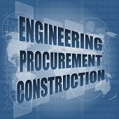 Engineering Procurement Construction Wort auf Business Digital Touchscreen