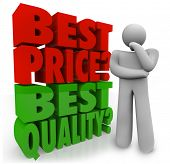 A person thinks about whether Best Price or Quality is more important in making a buying decision wh