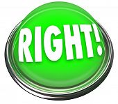A round green button in metal and light with the word Right to indicate a correct answer or response