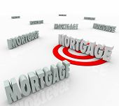 Mortgage word targeted to find the best lender or lowest interest rate to finance your new home or house purchase loan