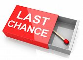 Your Last Chance
