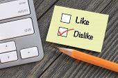 pic of dislike  - concept of dislike versus like - JPG