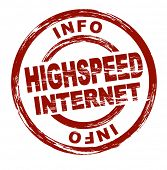 Stylized red stamp showing the term highspeed internet. All on white background.
