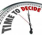Time to Decide Words Clock Make Decision Choose Option