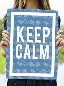 Keep Calm Stay Cool Be Patient Serene Peaceful poster