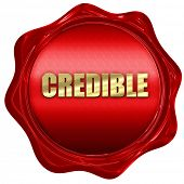 credible, 3D rendering, red wax stamp with text poster