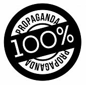 100 Percent Propaganda Stamp On White Background. Sign, Label, Sticker. poster