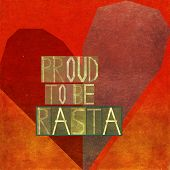Proud to be rasta