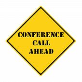 Conference Call Ahead Sign