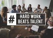 Work Hard Beats Talent Quote Message poster